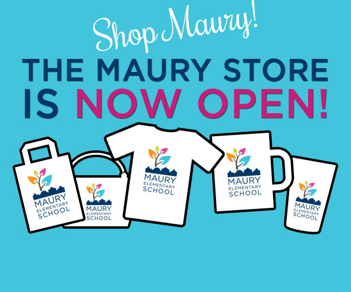The Maury Store is NOW OPEN!