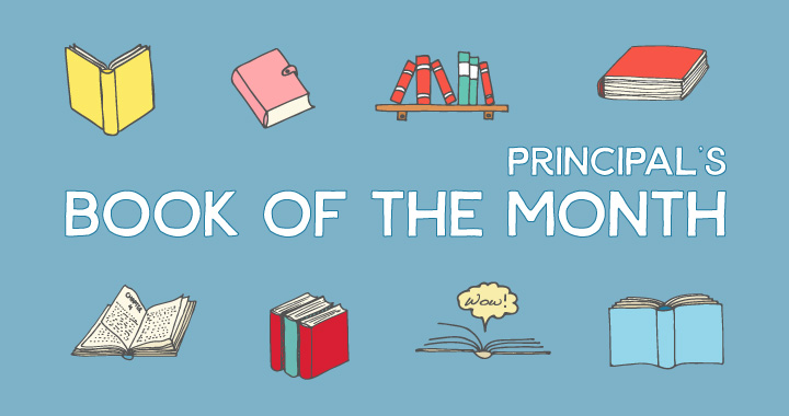 Principal's Book of the Month: October 2016