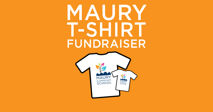 Maury T Shirt Fundraiser Sale Ends Aug 17 Maury Elementary