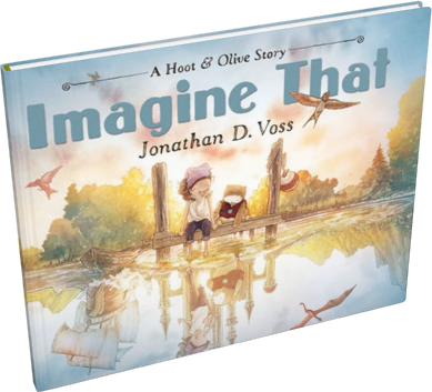 Imagine That by Jonathan D. Voss
